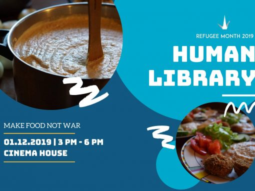 #13 Human Library: Make Food Not War
